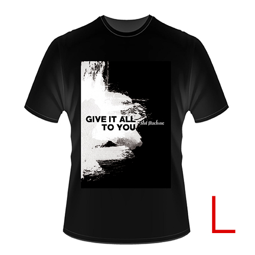 GIVE IT ALL TO YOU T-SHIRT size L