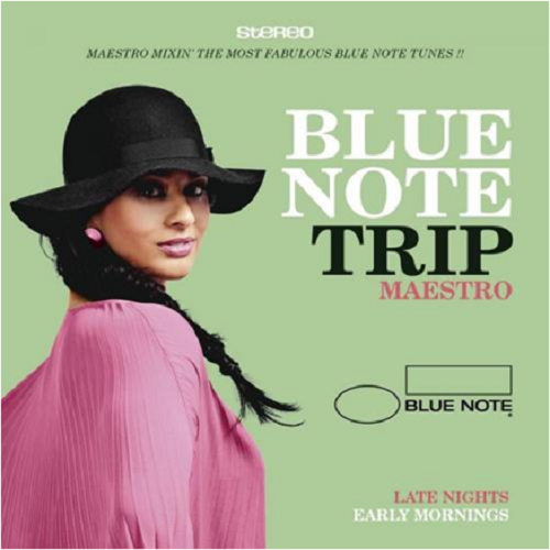 Blue Note Trip: Late Nights / Early Mornings