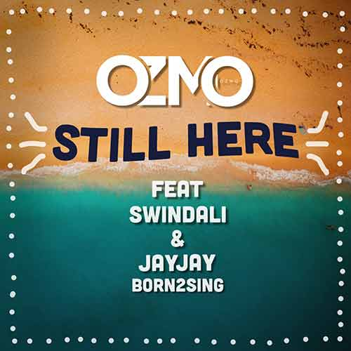 Still Here feat. Swindali & JayJay Born2sing