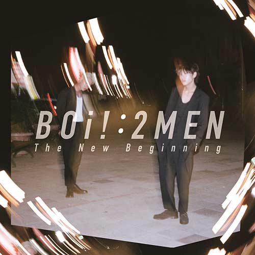 BOi! : 2MEN – The New Beginning