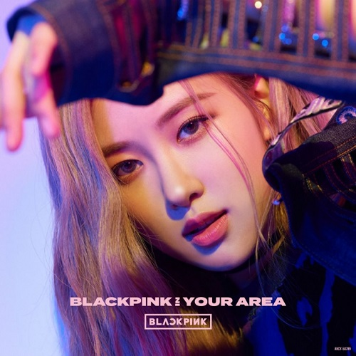 BLACKPINK IN YOUR AREA [ROSÉ]