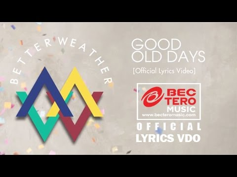 Better Weather - Good Old Days