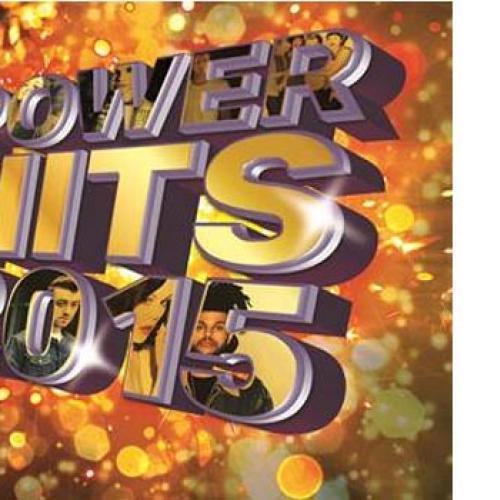 ฮอดสุด! แรงสุด! รวมที่สุดของความฮิตแห่งปี  Power Hits 2015 จาก Universal Music