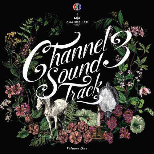 Channel 3 Soundtrack Volume 1