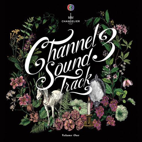 Channel 3 Sound Track Volume One