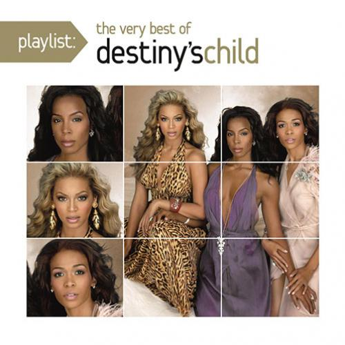 Playlist The Very Best Of Destiny s Child