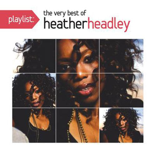 The Very Best Of Heather Headley