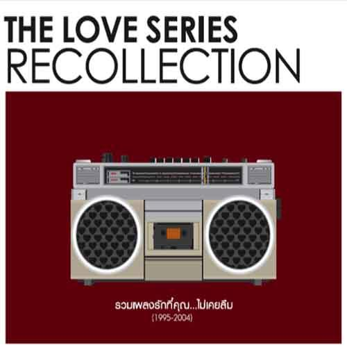THE LOVE SERIES RECOLLECTION