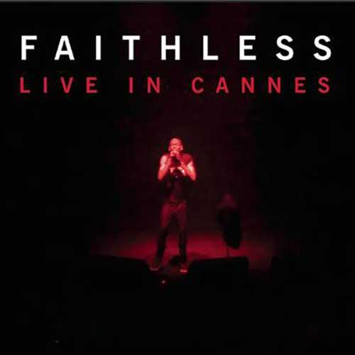 Faithless Live In Cannes EP