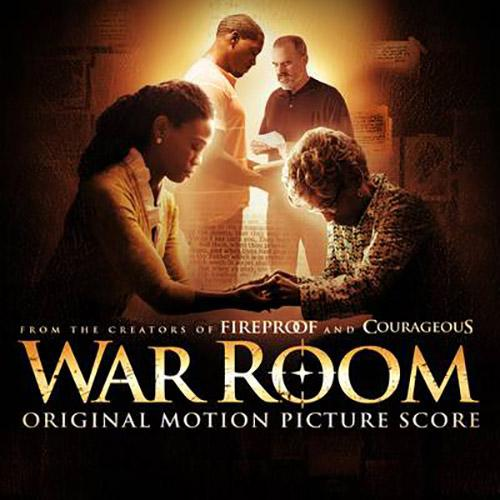 War Room Original Motion Picture Score
