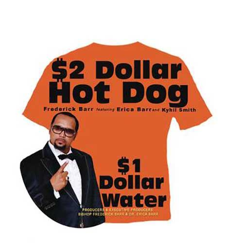 $2 Dollar Hot Dog $1 Dollar Water