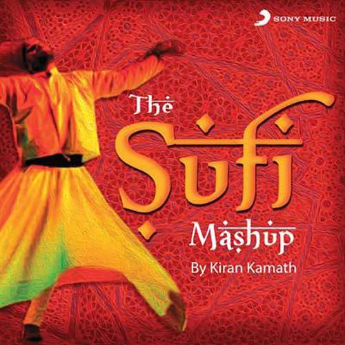 The Sufi Mashup (By Kiran Kamath)
