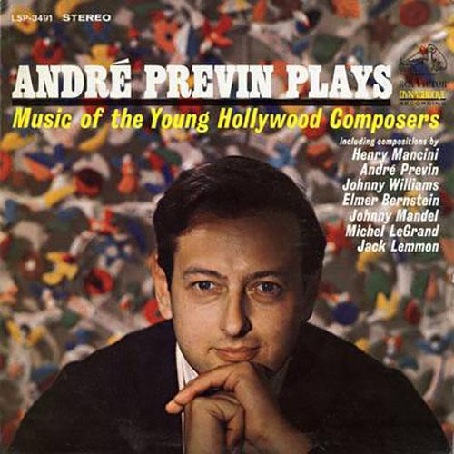 Andre Previn Plays Music of the Young Hollywood Composers