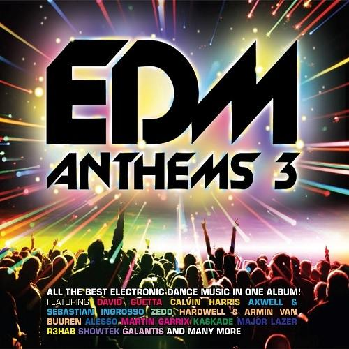 EDM ANTHEMS 3
