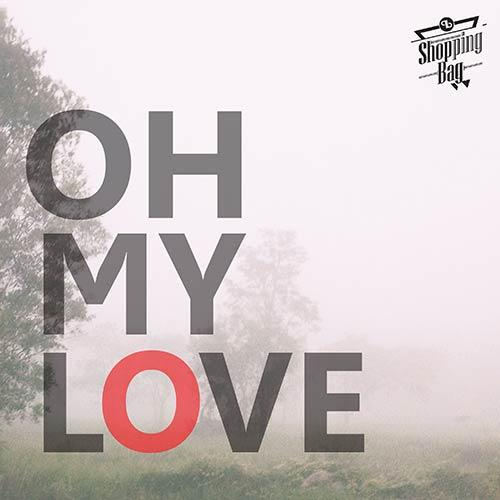 Oh my love - Single