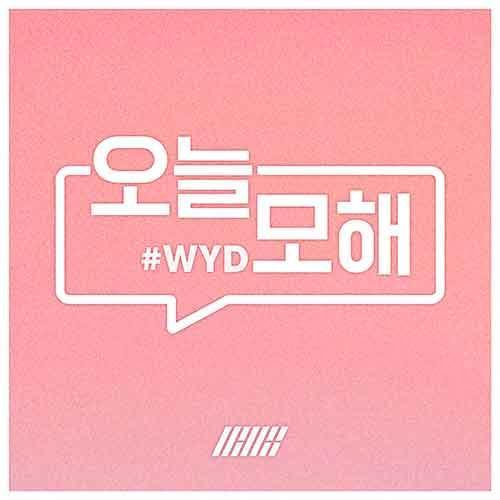 오늘 모해 #WYD - Single