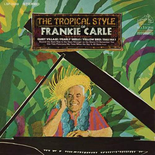 The Tropical Style of Frankie Carle