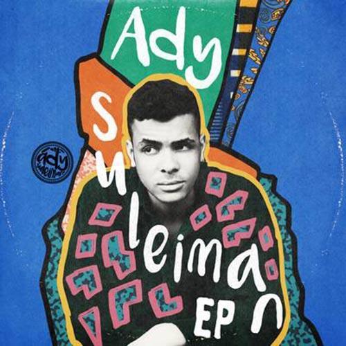 Ady Suleiman - EP