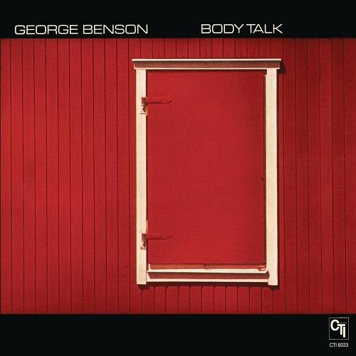 Body Talk CTI Records 40th Anniversary Edition - Original recording remastered George Benson