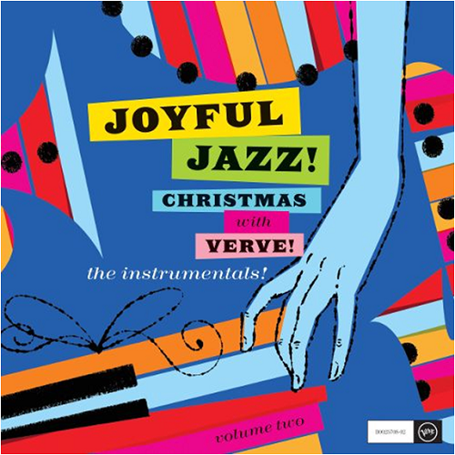 Joyful Jazz! Christmas With Verve, Vol. 2: The Instrumentals