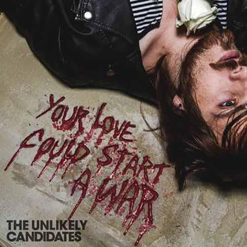 Your Love Could Start a War