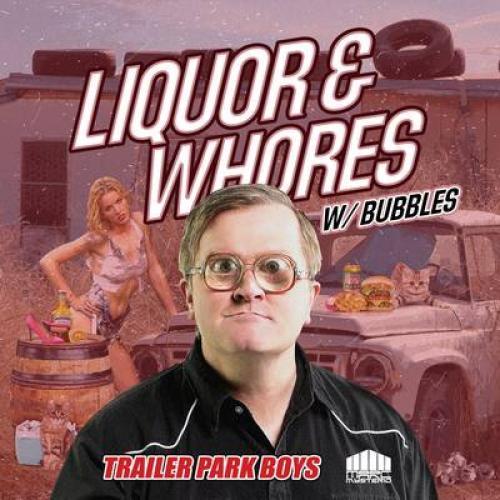Liquor & Whores