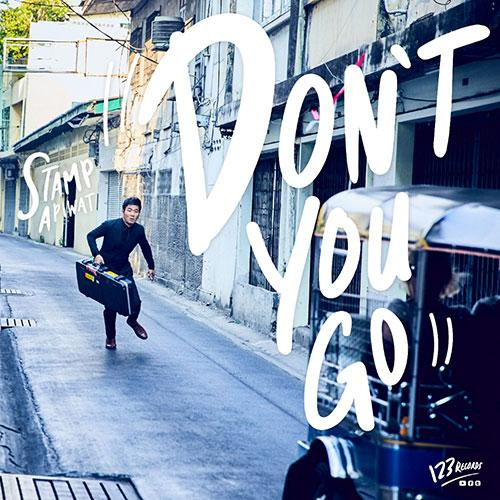 Don't You Go - Single