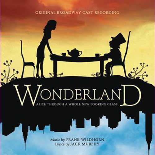 Wonderland (Original Broadway Cast Recording)