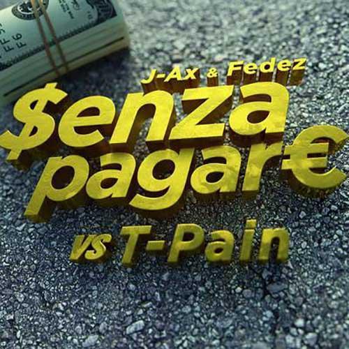 Senza Pagare VS T-Pain