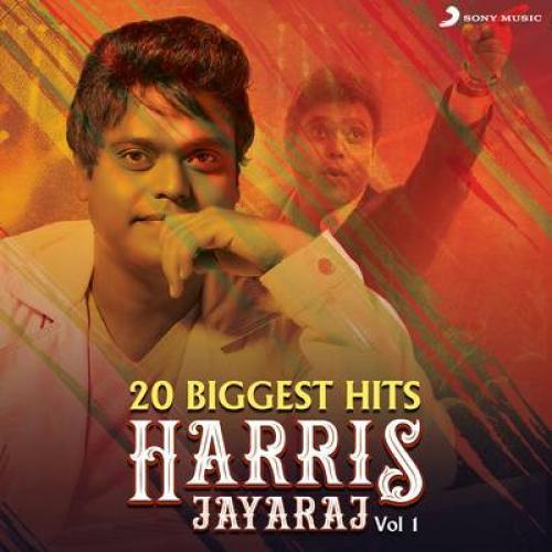 20 Biggest Hits : Harris Jayaraj, Vol. 1