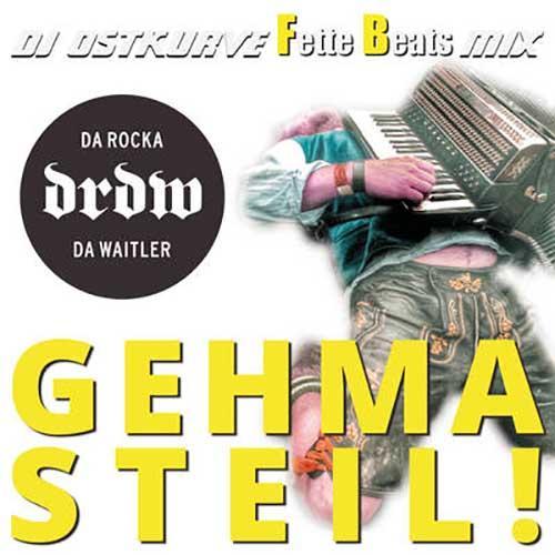 Gehma steil! (DJ Ostkurve Fette Beats Remix)