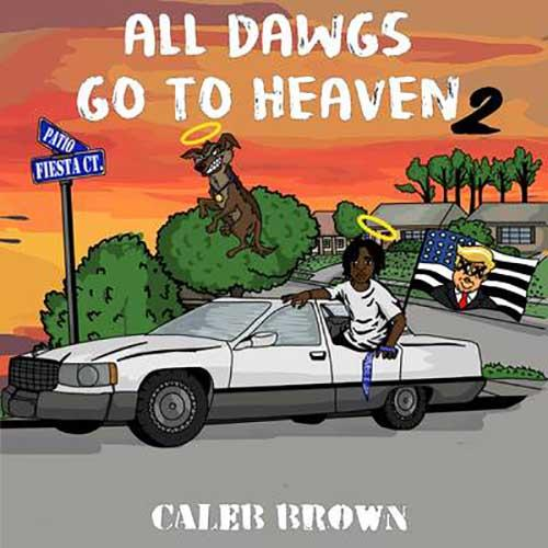 All Dawgs Go To Heaven 2