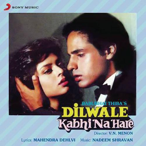 Dilwale Kabhi Na Hare (Original Motion Picture Soundtrack)