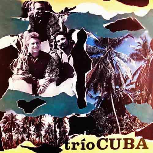 Trío Cuba (Remasterizado)