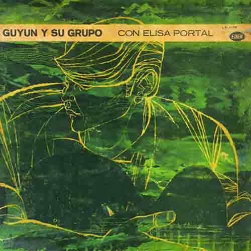 Guyun y Su Grupo con Elisa Portal (Remasterizado)