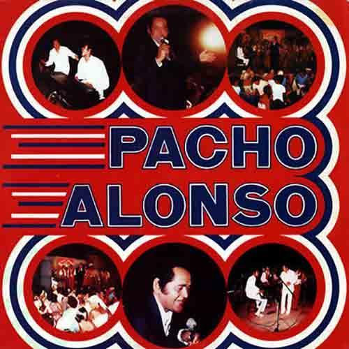 Pacho Alonso (Remasterizado)