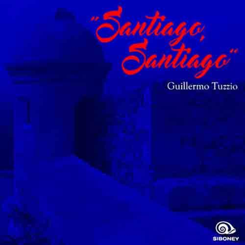 Santiago, Santiago (Remasterizado)