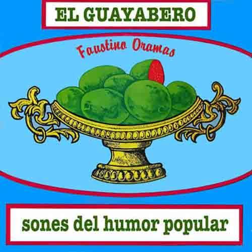 El Guayabero - Sones del Humor Popular (Remasterizado)