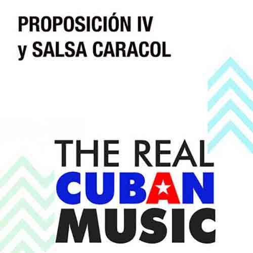 Proposición IV y Salsa Caracol (Remasterizado)
