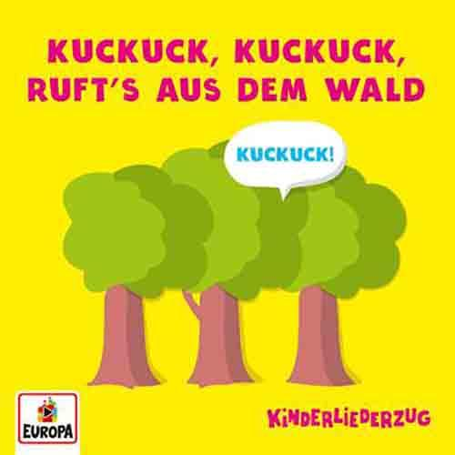 Kuckuck, Kuckuck, ruft's aus dem Wald