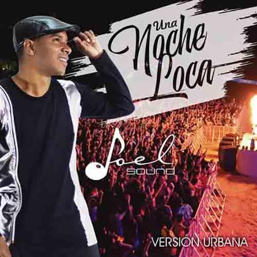 Una Noche Loca (Reggaetón)