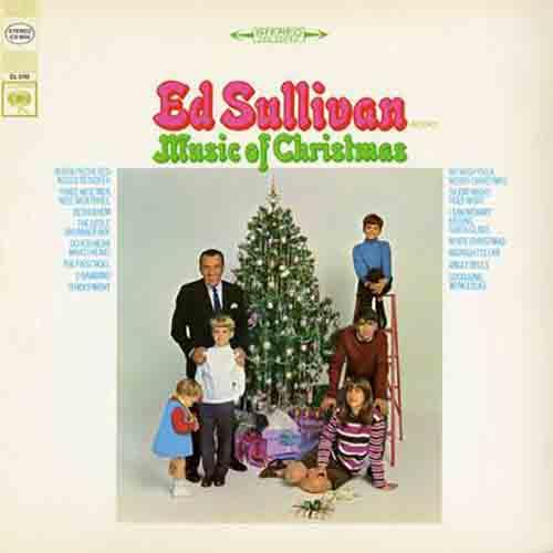 Ed Sullivan Presents Music Of Christmas