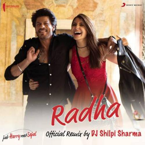 Radha (Official Remix by DJ Shilpi Sharma) [From