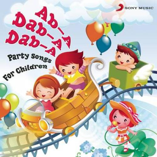 Ab-A Dab-A Dab-A (Party Songs for Children)