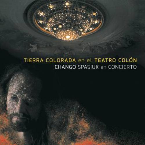 Tierra Colorada en el Teatro Colón: Chango Spasiuk en Concierto (En Vivo)
