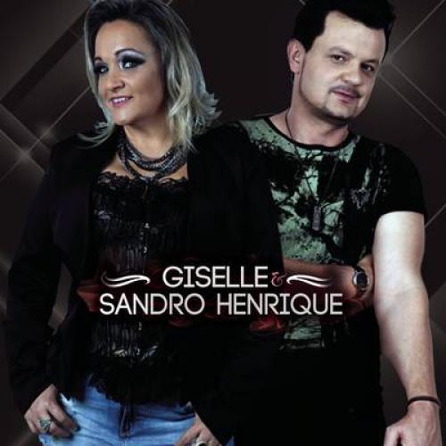 Giselle & Sandro Henrique