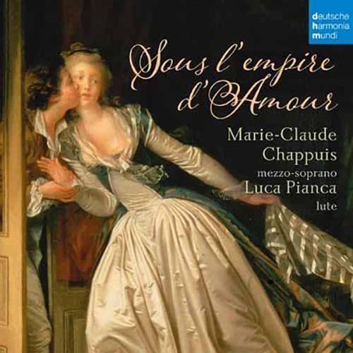 Sous l'Empire d'Amour - French Songs for Mezzo-Soprano and Lute