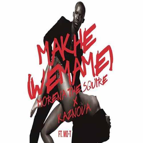 Makhe (We Mame)