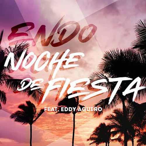 Noche De Fiesta (feat. Eddy Aguero)
