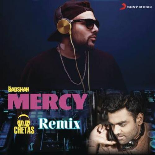 Mercy (DJ Chetas Remix)